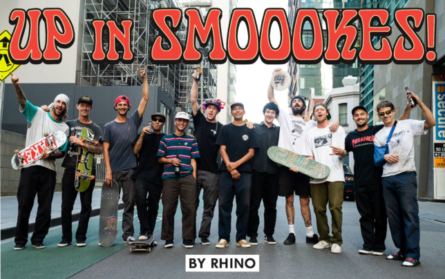 Source:Thrasher Magazine Up in Smoookes