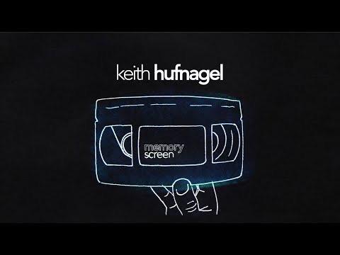Memory Screen Keith Hufnagel