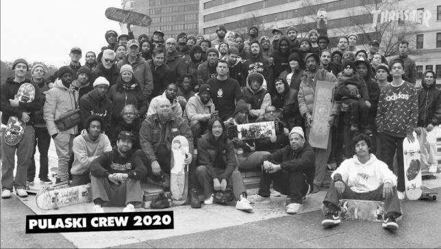 Source Thrasher Magazine Pulaski Crew 2020